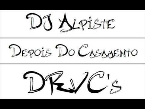 DE CASAMENTO DJ MUSICA BAIXAR ALPISTE DEPOIS DO