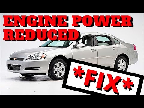 fix 2006 chevy impala engine power reduced fix fix 2006 chevy impala engine power reduced fix