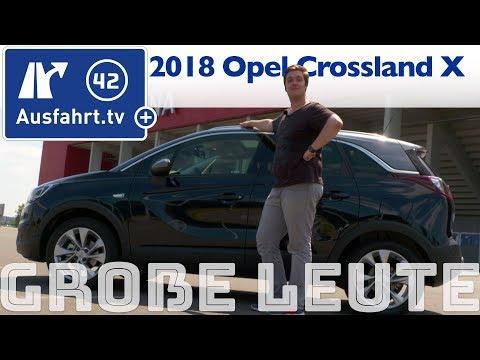 Opel Crossland X für große Personen? Ausfahrt.tv hilft.