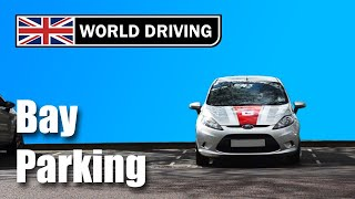 How to do bay parking: bay park a car- easy tips (UK driving test maneuvers)
