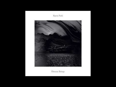 Karin Park - Human Beings (Official Audio)