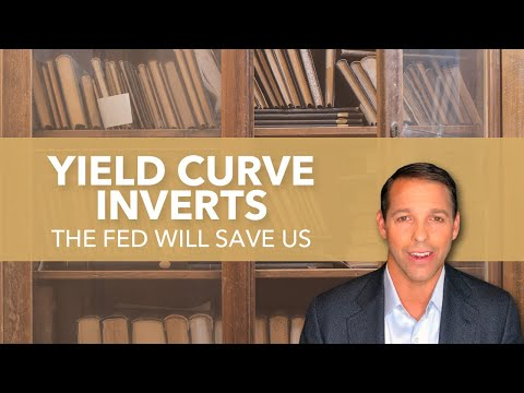 yield-curve-inverts-—-the-fed-will-save-us-from-a-recession