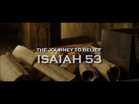 ISAIAH 53 - A Journey Of Belief