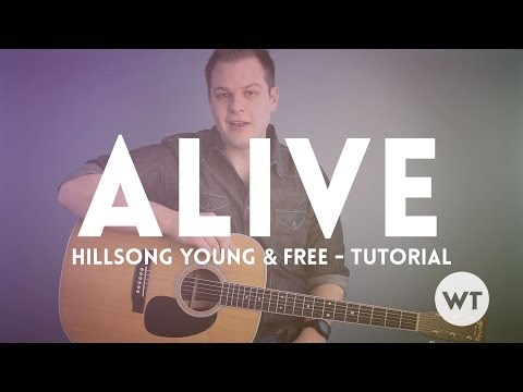 A  Hillsong Young & Free  Tutorial