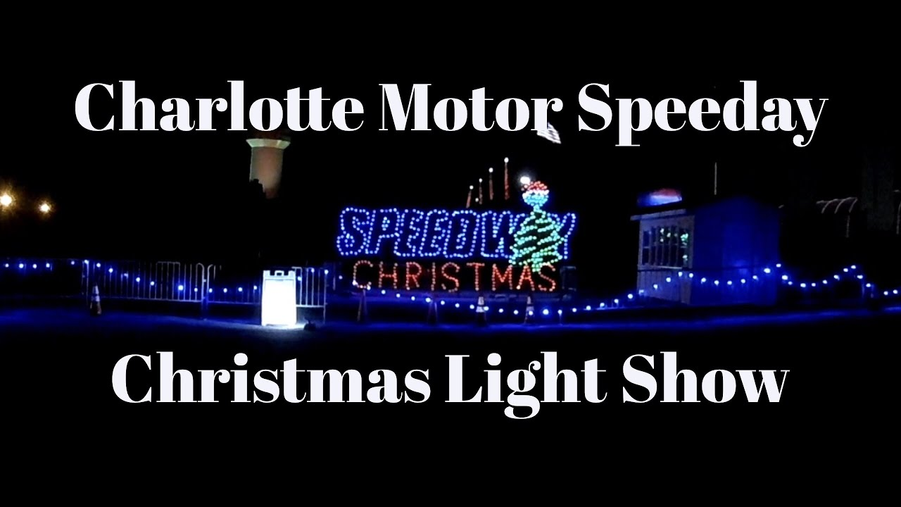 Speedway Christmas.Charlotte Motor Speedway Christmas Light Show