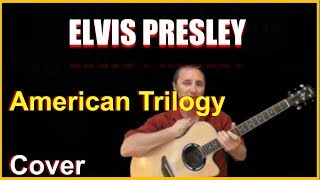 American Trilogy Acoustic Guitar Cover - Elvis Presley Chords & Lyrics In Desc