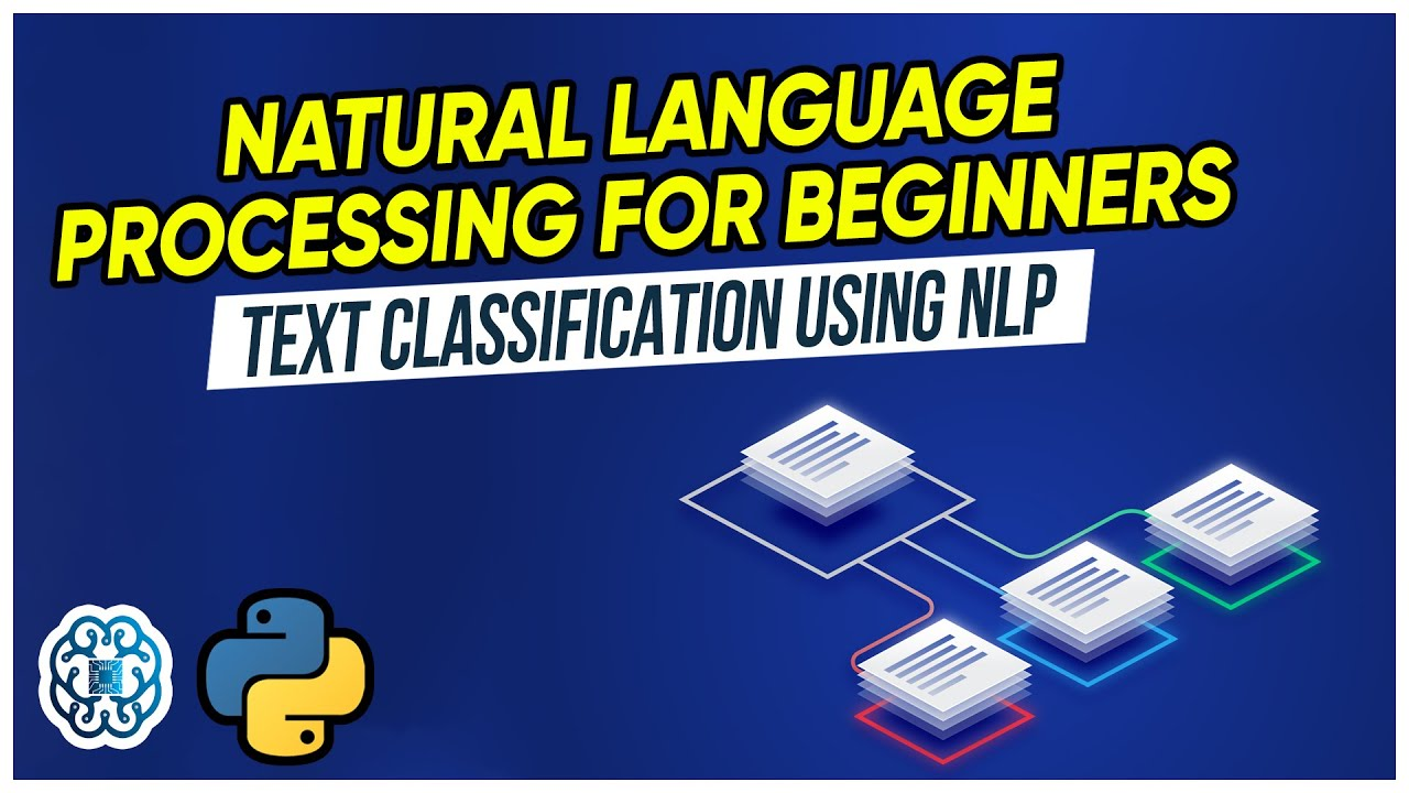 Natural Language Processing Explained for Beginners-Text Classification using NLP