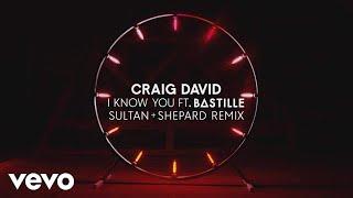 Craig David - I Know You (Sultan + Shepard Remix) (Audio) ft. Bastille