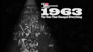 1963 The Year That Changed Everything