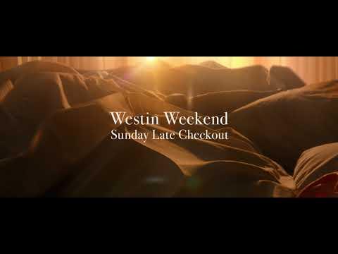 Sleep Well | Sunday Late Checkout At Westin Hotels & Resorts
