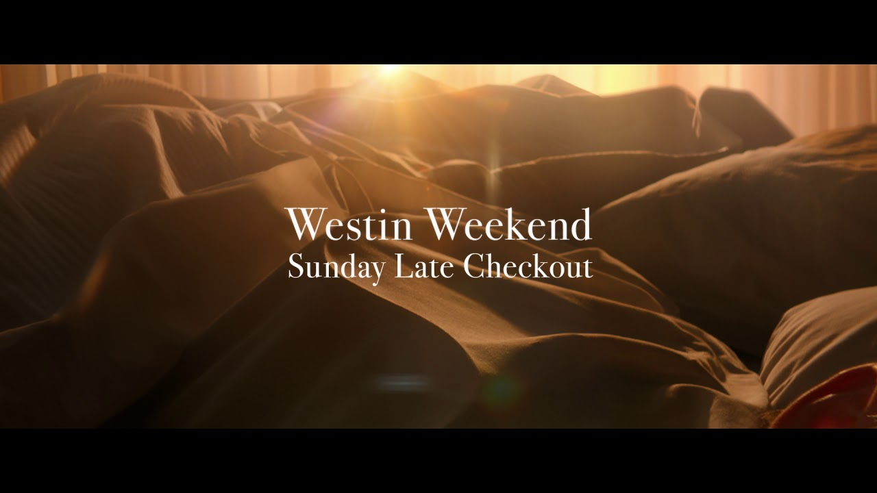 Sleep Well Sunday Late Checkout At Westin Hotels Resorts Youtube