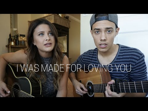 I Was Made For Loving You - Tori Kelly (ft. Ed Sheeran) (Savannah Outen & Leroy Sanchez Cover)