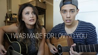 I Was Made For Loving You (Tori Kelly ft. Ed Sheeran) - Savannah Outen & Leroy Sanchez