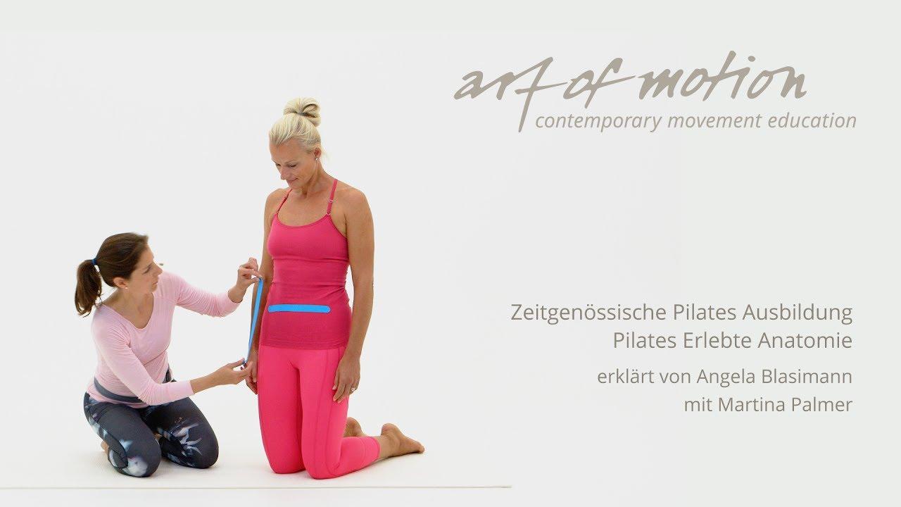 Zeitgenössische Pilates Ausbildung: Pilates Erlebte Anatomie - YouTube