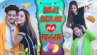 Bhai Behan ka Pyar || Ahana Goyal
