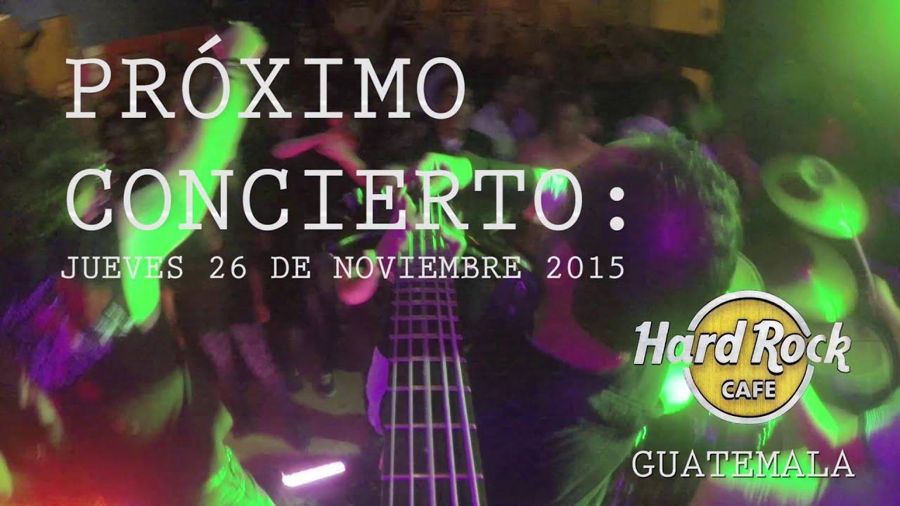 the doors of perception en hard rock cafe guatemala noviembre 2015 - Violet Cafe 2015