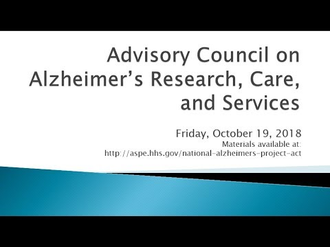 Advisory Council on Alzheimer's Research, Care, and Services Part 4