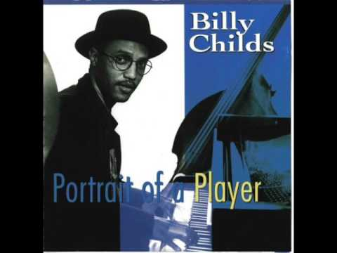 Billy Childs — Portrait of a Player Full Album 1993