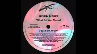 Justin Bieber - What Do You Mean? (Nice & Slow