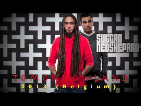 Sultan & Ned Shepard - Live @ Tomorrowland 2013 (Belgium)