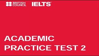 ACADEMIC PRACTICE TEST 2 - Listening