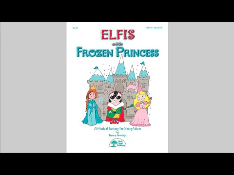 Elfis and the Frozen Princess - musical from MusicK8.com