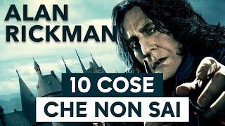 Alan Rickman: 10 curiosità che non sapete sul grande Piton.