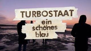 Turbostaat - Ein schönes Blau (Offizielles Video)