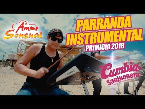 Amor Sensual - Parranda instrumental PRIMICIA 2018 CUMBIA SANJUANERA