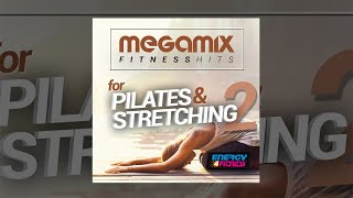 E4F - Megamix Fitness Hits For Pilates And Stretching 02 - Fitness u0026 Music 2018