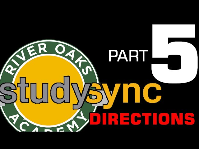 Studysync Directions Part 5 - Semester Requirements