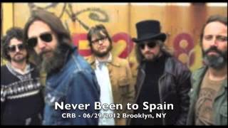 Never Been to Spain - Chris Robinson Brotherhood 6/29/2012