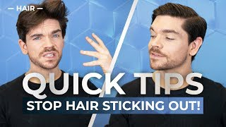 How To Fix Hair That Sticks Out! | Men's Hair