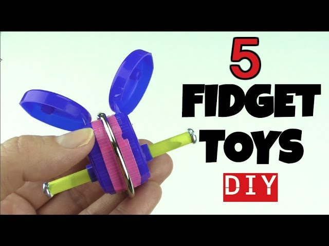 NEW! 5 EASY DIY FIDGET TOYS - DIY TOYS FOR KIDS TO MAKE USING HOUSEHOLD ITEMS-STRESS RELIEVERS-DIYS