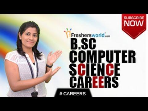 CAREERS IN BSc COMPUTER SCIENCE - MSc,DEGREE,Job Opportunities