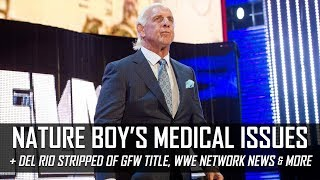 Ric Flair Hospitalized, Alberto Del Rio Stripped of GFW Title & More (Smack Talk 298 Hot Tags)