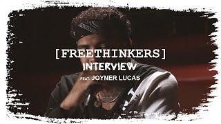 FREETHINKERS Interview | Joyner Lucas