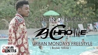 Devin Di Dakta x Zj Chrome - Urban Mondays Freestyle (Bodak Yellow) September 2017