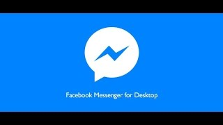 Download facebook Messenger for Desktop and laptop 2015