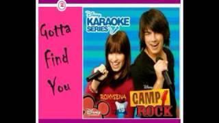 Gotta Find You - Camp Rock (Karaoke/Instrumental)