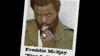 Freddie McKay Fire Is Burning