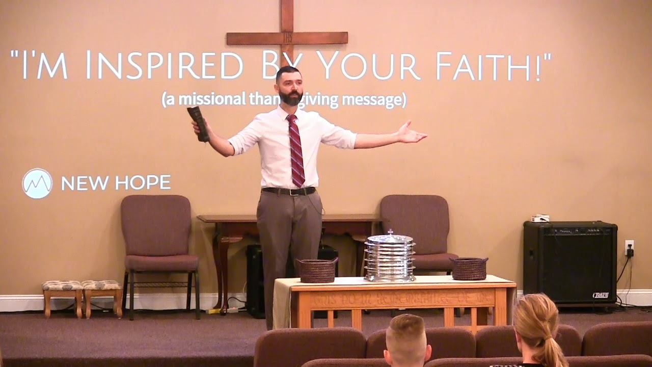 Video Sermons - Philippians 1 Verses 3-5 - Thankful for The Church - New Hope Christian Chapel