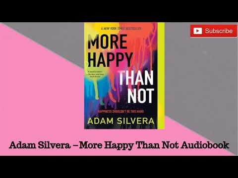 More Happy Than Not- Adam Silvera Audiobook