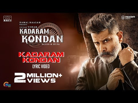 kadaram-kondan-song-video-|-kamal-haasan-|-chiyaan-vikram-|-rajesh-m-selva-|-shruti-haasan-|-ghibran