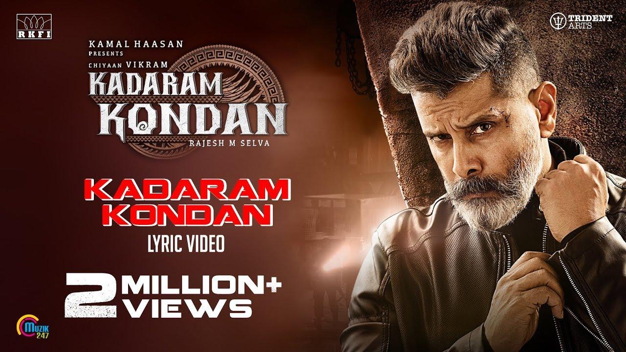 Kadaram Kondan Title Track Tamil Video Songs Times Of India