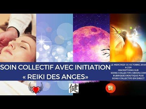 """[BANDE ANNONCE] Soin collectif + Initiation : """"Le Reiki des Anges' le 31/10/2018 à 21h"""