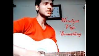Download Hindi Video Songs - Hrudyat vaje something( Ti sadhya kay karte ) Guitar cover|Jayesh