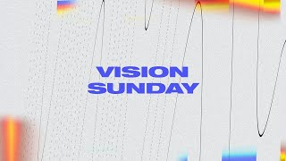What time is it? (EN) - Part 4 – Vision Sunday