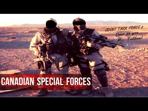 """Canadian Special Forces   JTF2 and CSOR   """"Deeds Not Words """""""