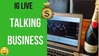 IG LIVE Forex - We Talking Business & 2019